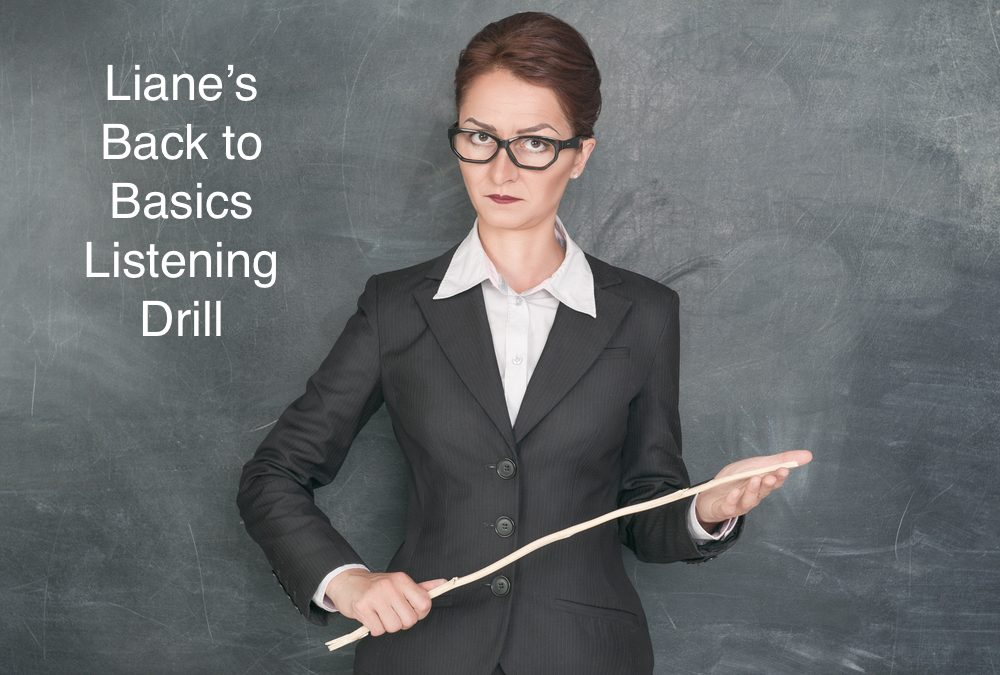 Struggling with listening? Try going back to the basics with this drill