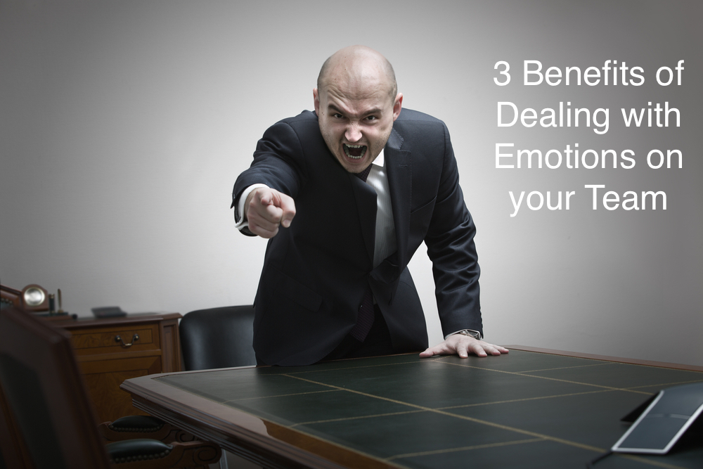 3 Benefits of dealing with emotions on your team